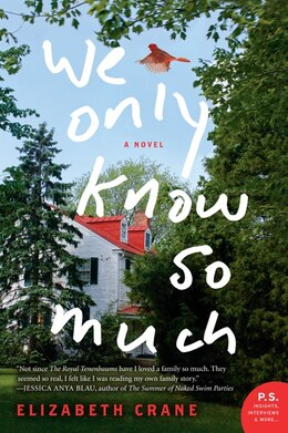 Book We Only Know So Much: A Novel by Elizabeth Crane