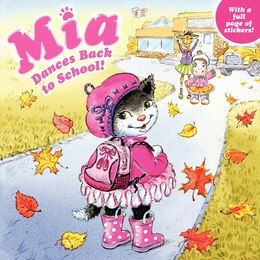 Book Mia Dances Back To School! by Robin Farley