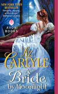 A Bride by Moonlight by Liz Carlyle