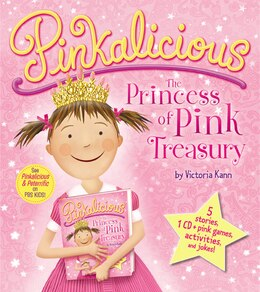 Book Pinkalicious: The Princess of Pink Treasury: The Princess Of Pink Treasury by Victoria Kann
