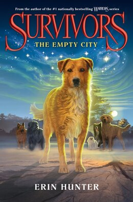 Book Survivors #1: The Empty City: The Empty City by Erin Hunter