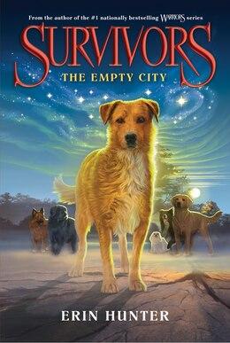 Book Survivors #1: The Empty City: The Empty City by Erin Hunter