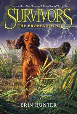 Book Survivors #4: The Broken Path: The Broken Path by Erin Hunter