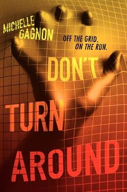 Book Don't Turn Around by Michelle Gagnon