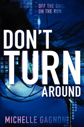 Don't Turn Around by Michelle Gagnon