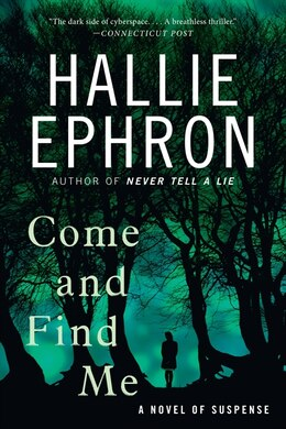 Book Come And Find Me: A Novel Of Suspense by Hallie Ephron