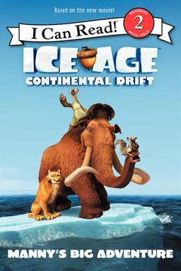 Book Ice Age: Continental Drift: Manny's Big Adventure: Manny's Big Adventure by J. E. Bright