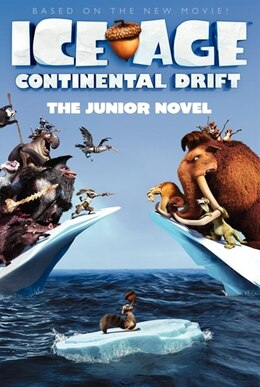 Book Ice Age: Continental Drift: The Junior Novel: The Junior Novel by Susan Korman