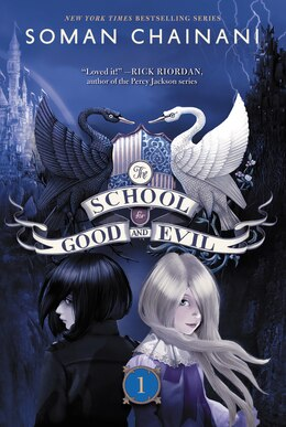 Book The School For Good And Evil by Soman Chainani