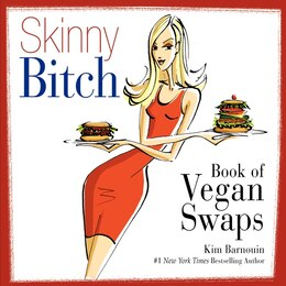 Book Skinny Bitch Book Of Vegan Swaps by Kim Barnouin