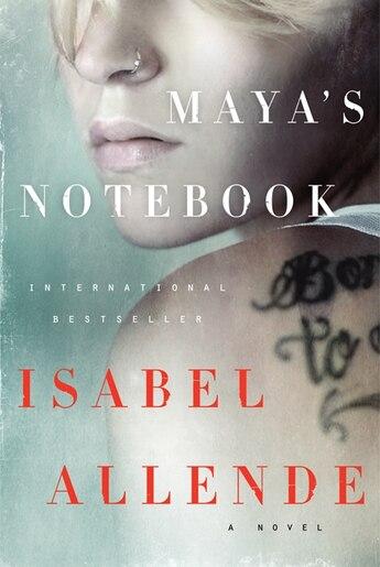 Maya's Notebook: A Novel by ISABEL ALLENDE
