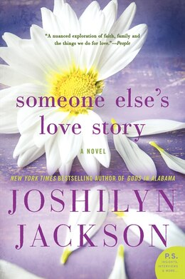 Book Someone Else's Love Story: A Novel by Joshilyn Jackson
