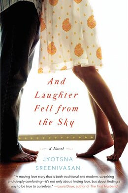 Book And Laughter Fell From The Sky: A Novel by Jyotsna Sreenivasan