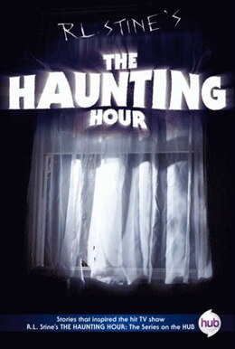 Book The Haunting Hour Tv Tie-in Edition by R.l. Stine