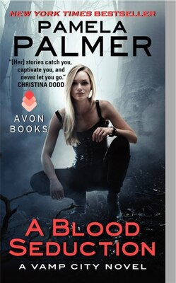 Book A Blood Seduction: A Vamp City Novel by Pamela Palmer