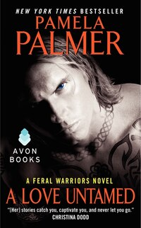 A Love Untamed: A Feral Warriors Novel