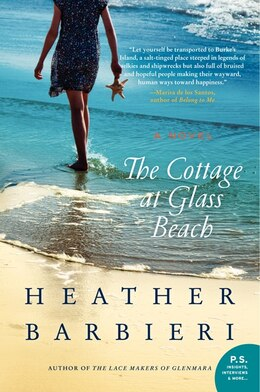 Book The Cottage At Glass Beach: A Novel by Heather Barbieri