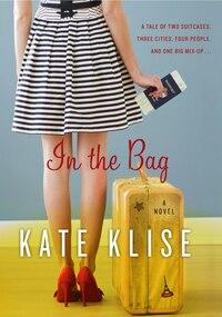 In The Bag: A Novel
