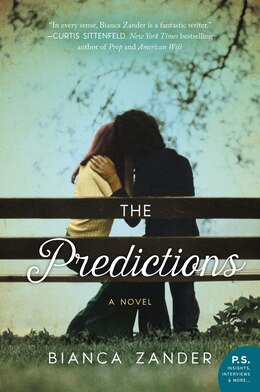 Book The Predictions: A Novel by Bianca Zander