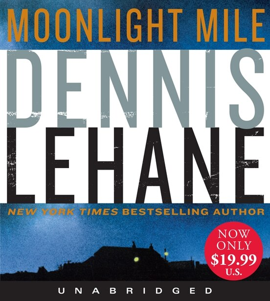 Moonlight Mile Low Price Cd by Dennis Lehane