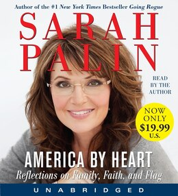 Book America By Heart Low Price Cd: Reflections on Family, Faith, and Flag by Sarah Palin