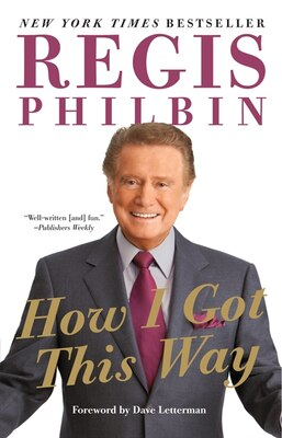 Book How I Got This Way by Regis Philbin