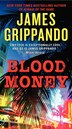 Blood Money by James Grippando