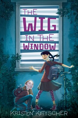 Book The Wig in the Window by Kristen Kittscher