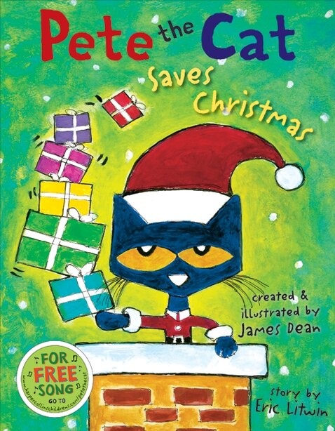 Pete The Cat Saves Christmas by Eric Litwin