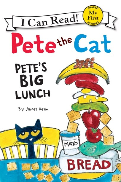 Pete The Cat: Pete's Big Lunch: Pete's Big Lunch by James Dean