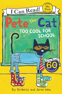 Book Pete The Cat: Too Cool For School by James Dean