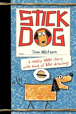 Book Stick Dog by Tom Watson