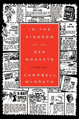 Book In The Kingdom Of The Sea Monkeys: Poems by Campbell McGrath