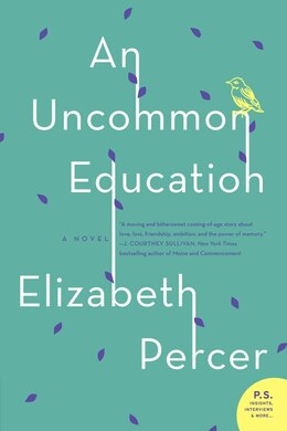 Book Uncommon Education, An: A Novel by Elizabeth Percer