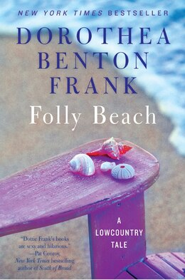 Book Folly Beach: A Lowcountry Tale by Dorothea Benton Frank