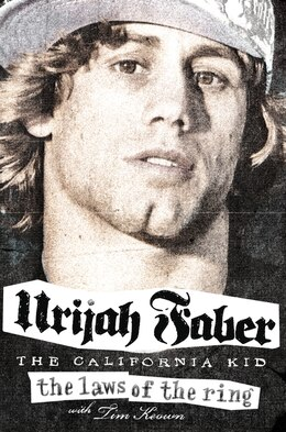 Book The Laws Of The Ring by Urijah Faber