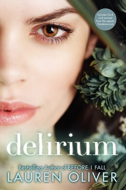 Book Delirium: The Special Edition: The Special Edition by Lauren Oliver