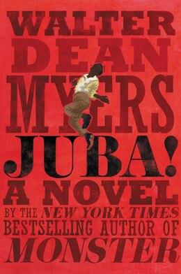 Book Juba!: A Novel by Walter Dean Myers