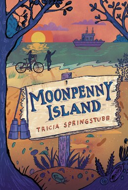 Book Moonpenny Island by Tricia Springstubb
