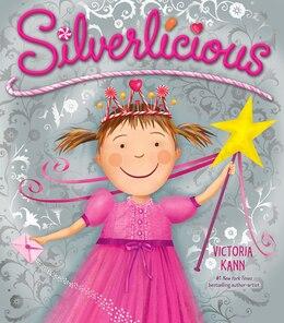 Book Silverlicious by Victoria Kann