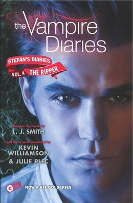 Book The Vampire Diaries: Stefan's Diaries #4: The Ripper: Stefan's Diaries #4: The Ripper by L. J. Smith