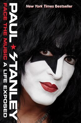 Book Face the Music: A Life Exposed by Paul Stanley