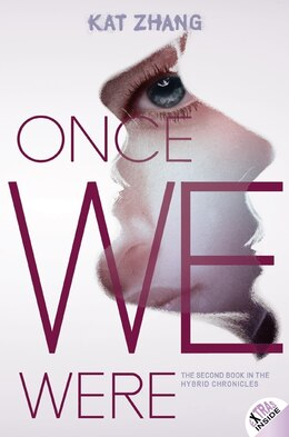 Book Once We Were: The Hybrid Chronicles Book 2 by Kat Zhang