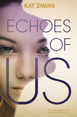 Book Echoes Of Us by Kat Zhang