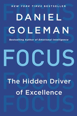 Book Focus: The Hidden Driver Of Excellence by Daniel Goleman