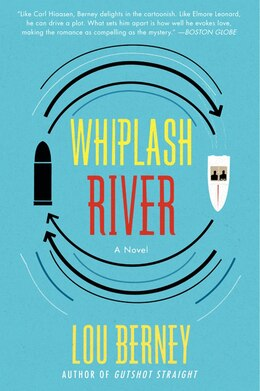 Book Whiplash River: A Novel by Lou Berney
