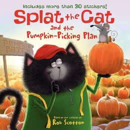 Book Splat The Cat And The Pumpkin-Picking Plan by Rob Scotton