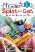 Splat The Cat: Up In The Air At The Fair: Up in the Air at the Fair by Rob Scotton