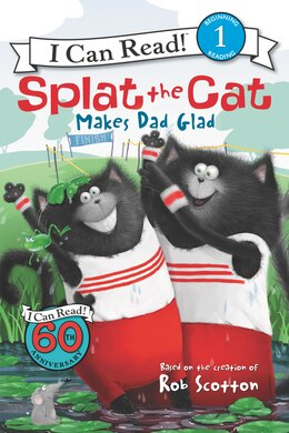 Book Splat The Cat Makes Dad Glad by Rob Scotton
