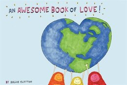 Book Awesome Book Of Love!, An by Dallas Clayton